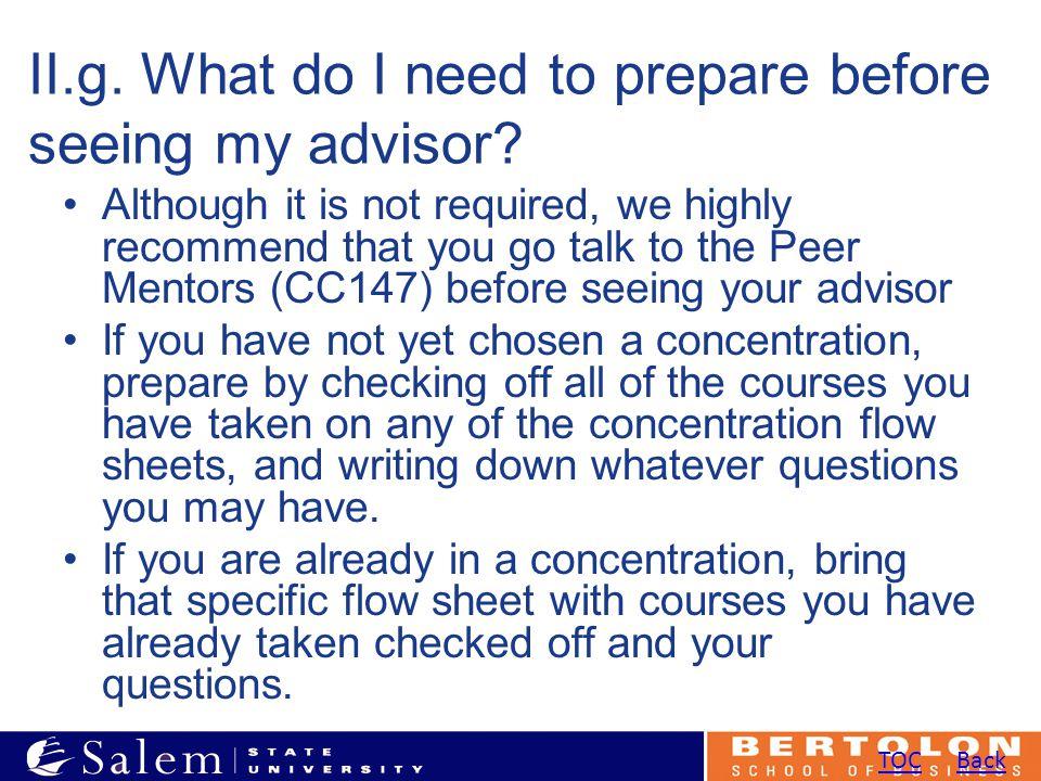 II.g. What do I need to prepare before seeing my advisor.