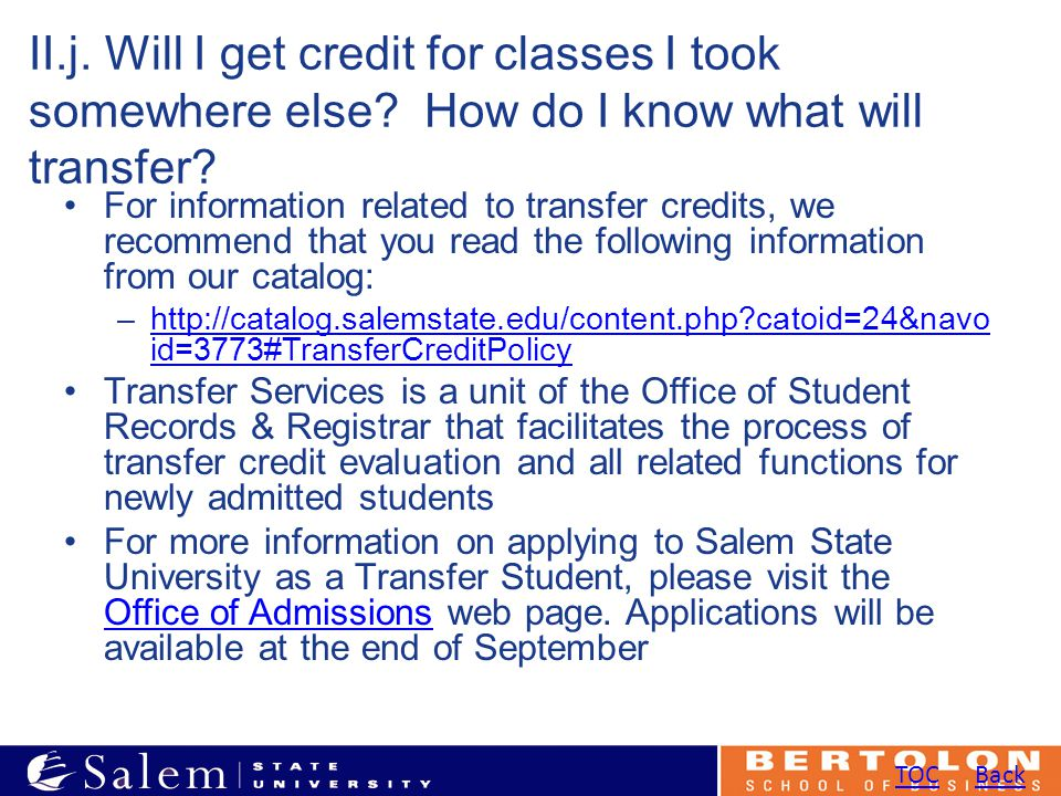 II.j. Will I get credit for classes I took somewhere else.