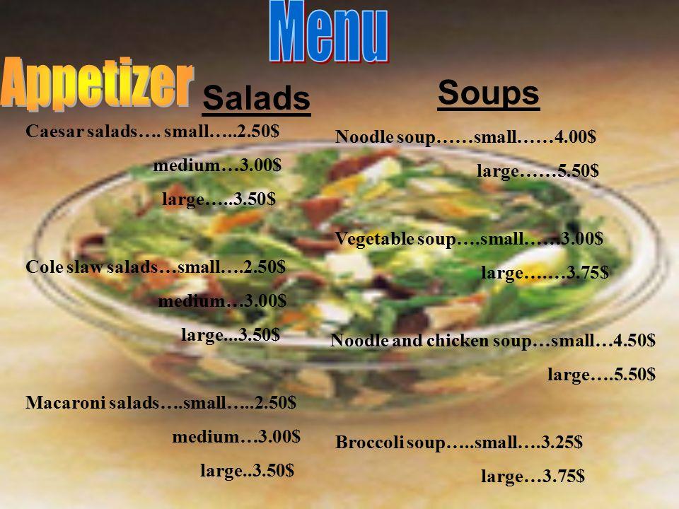 Salads Caesar salads….