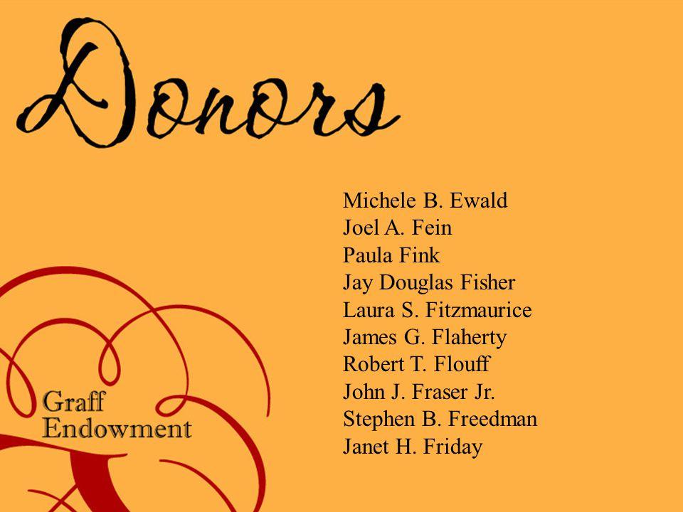 Michele B. Ewald Joel A. Fein Paula Fink Jay Douglas Fisher Laura S.