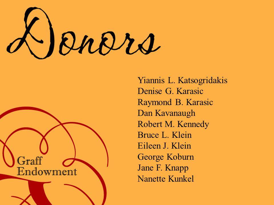 Yiannis L. Katsogridakis Denise G. Karasic Raymond B.