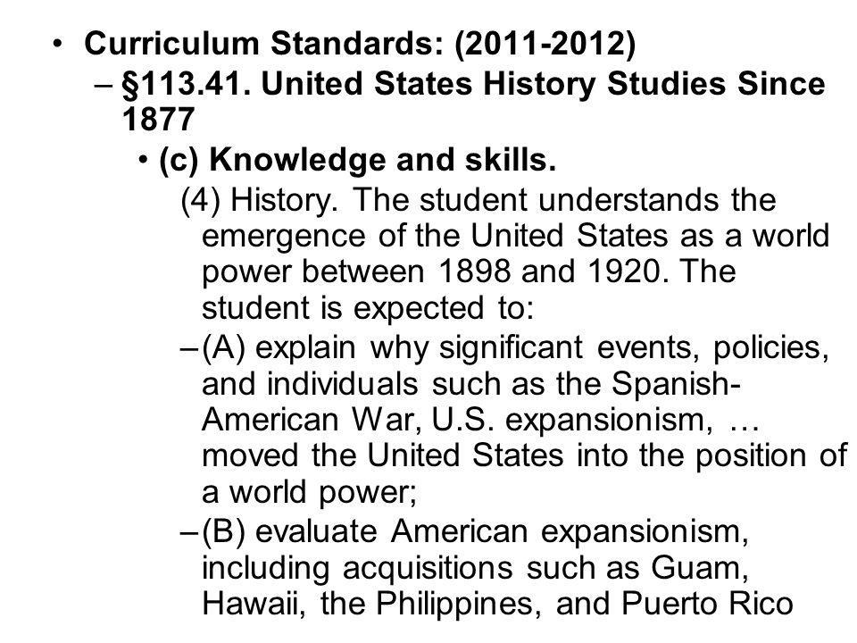 Curriculum Standards: (2011-2012) –§113.41.