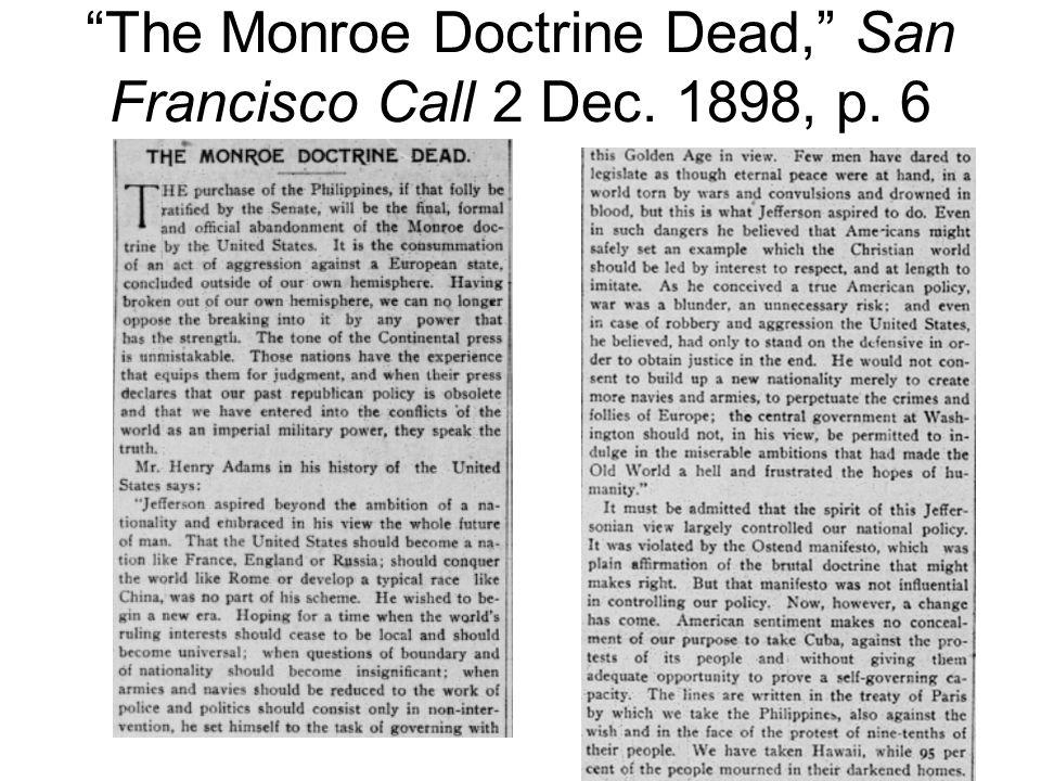 The Monroe Doctrine Dead, San Francisco Call 2 Dec. 1898, p. 6