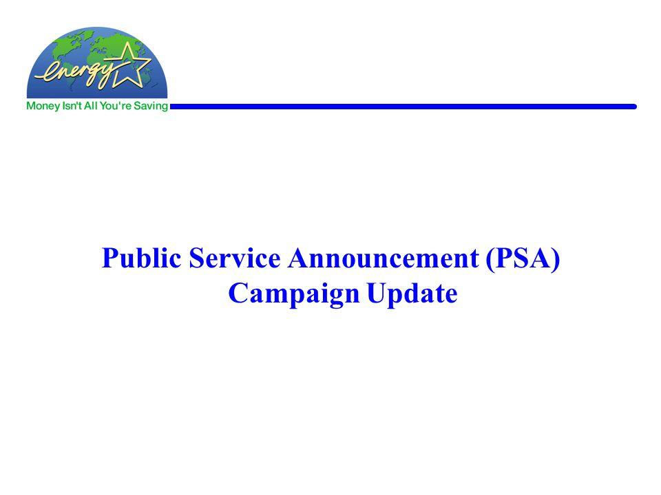 Public Service Announcement (PSA) Campaign Update