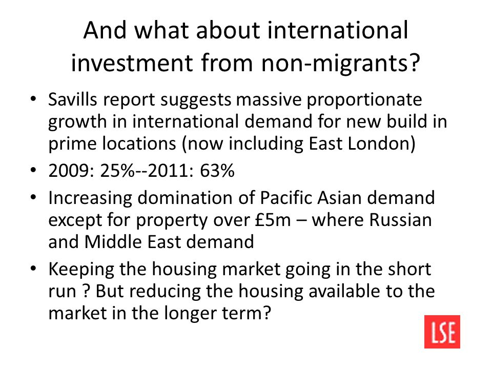 And what about international investment from non-migrants.