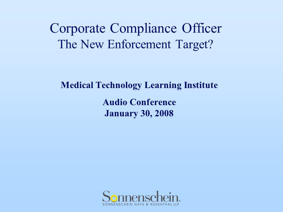 Corporate Compliance Officer The New Enforcement Target.