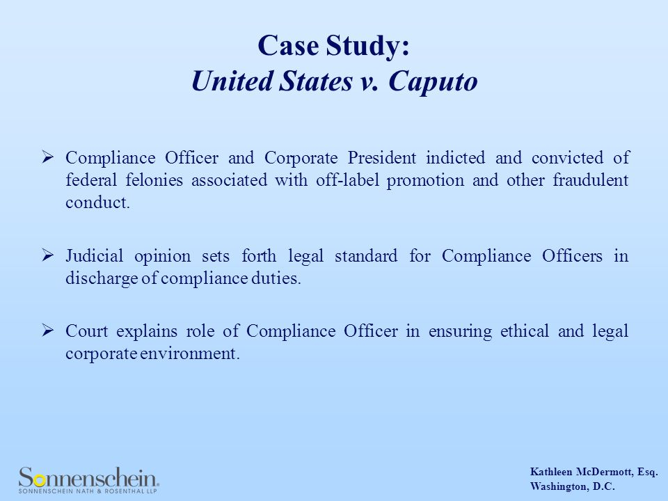 Kathleen McDermott, Esq. Washington, D.C. Case Study: United States v.