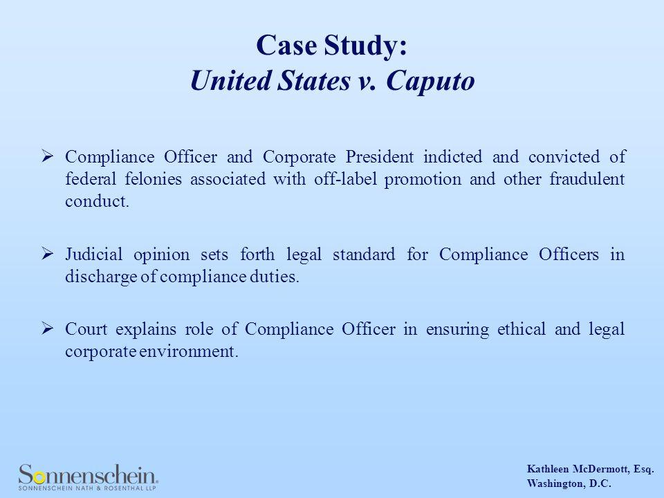 Kathleen McDermott, Esq.Washington, D.C. Case Study: United States v.