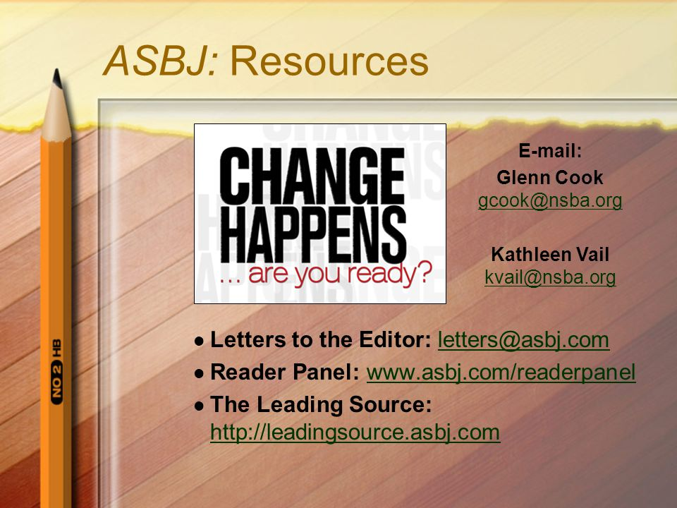 ASBJ: Resources Letters to the Editor: letters@asbj.comletters@asbj.com Reader Panel: www.asbj.com/readerpanelwww.asbj.com/readerpanel The Leading Sou