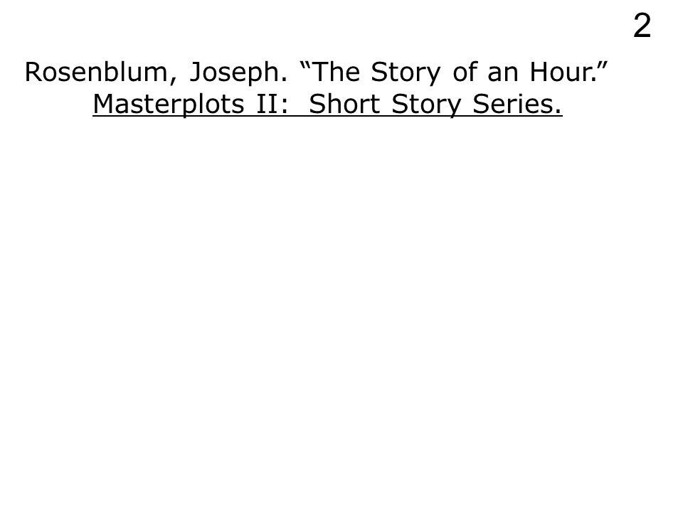 Rosenblum, Joseph. The Story of an Hour. 2
