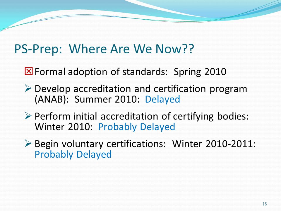 PS-Prep: Where Are We Now .