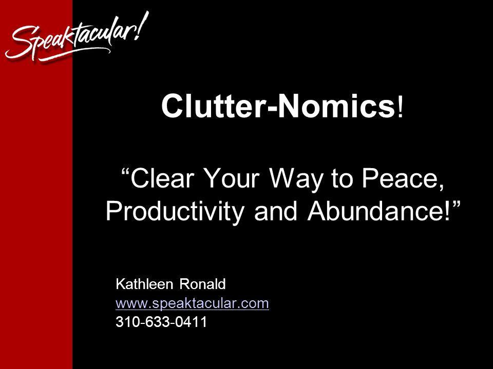 Clutter-Nomics .
