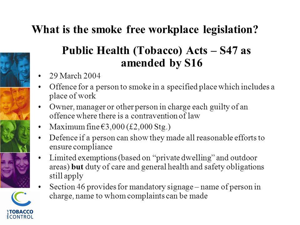 What is the smoke free workplace legislation.