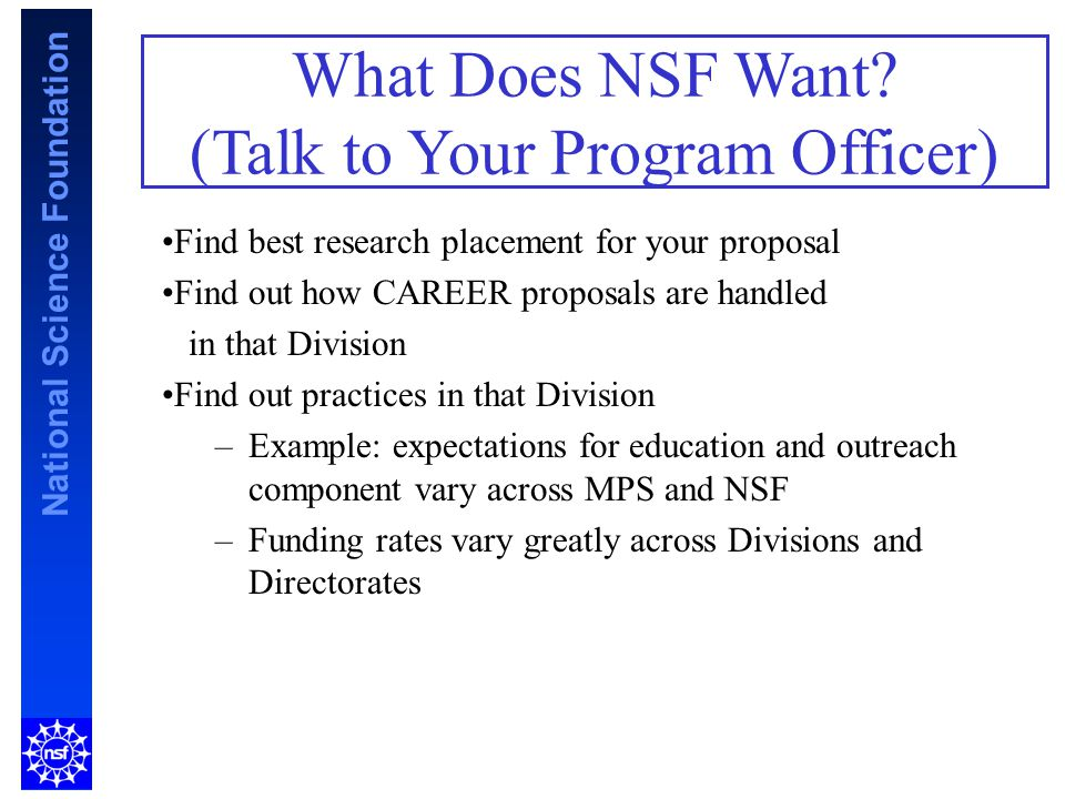 National Science Foundation What Does NSF Want.