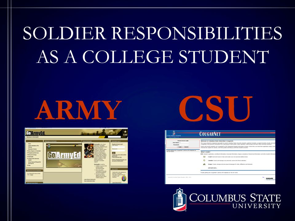 COUGARNET This is your communication tool to Columbus State University CHECK COUGARNET OFTEN