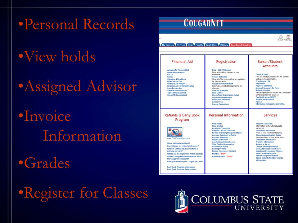 Personal Records Grades Invoice Information View holds Assigned Advisor Register for Classes