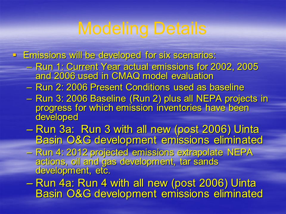 Emission Inventory Sources in Phase III Study  Complete source inventories for all exploration & production activities for the base year (2006) and two future years.