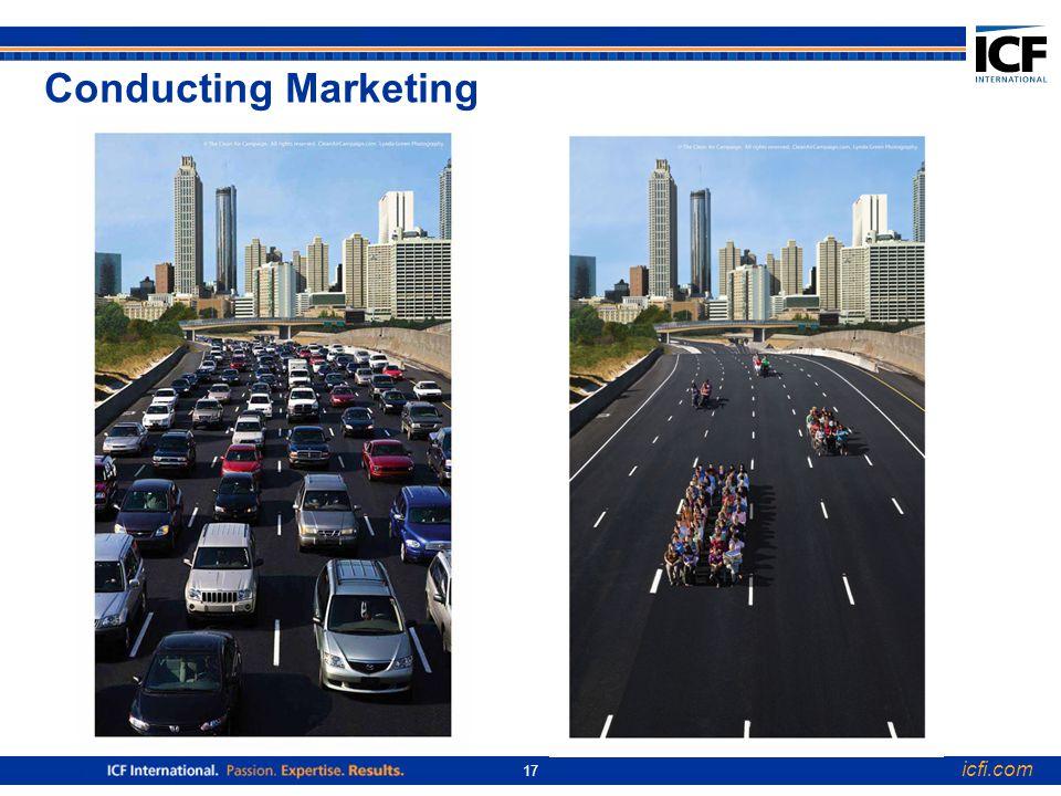 icfi.com 17 Conducting Marketing