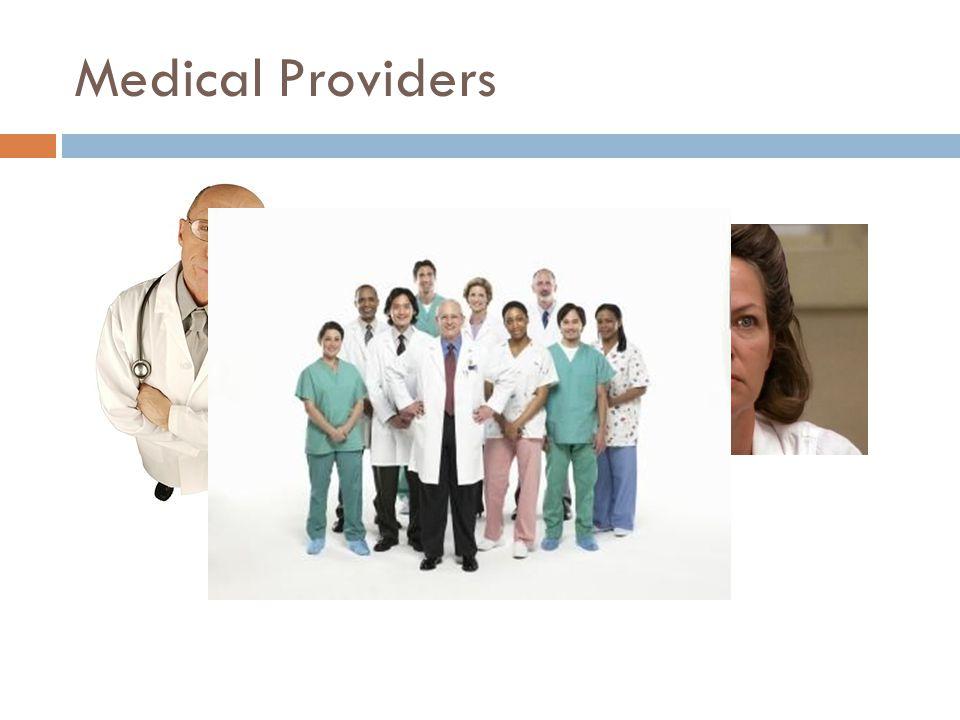 Medical Providers VS.