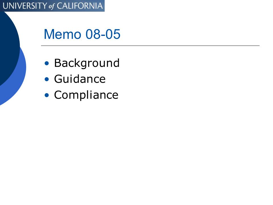 Memo 08-05 Background Guidance Compliance