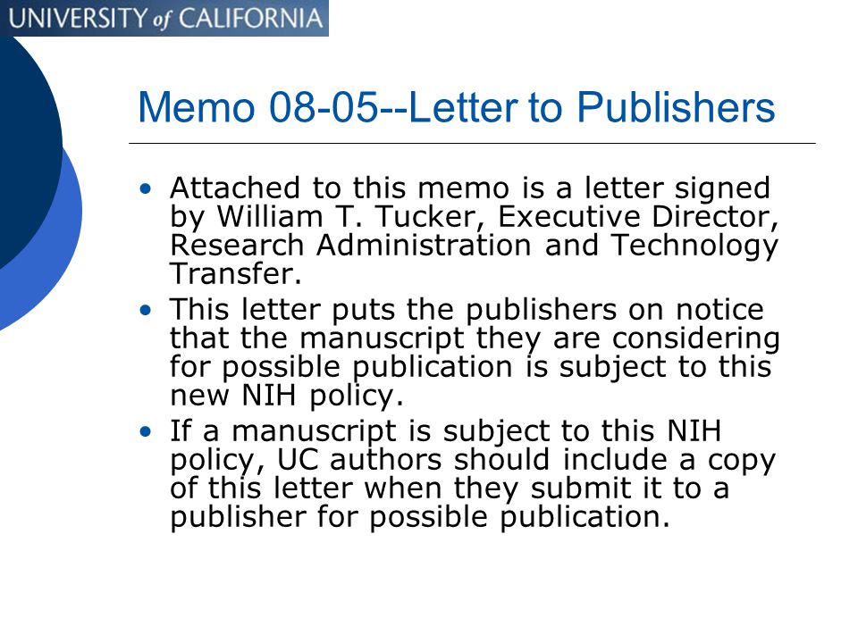 Memo 08-05--Letter to Publishers Attached to this memo is a letter signed by William T.