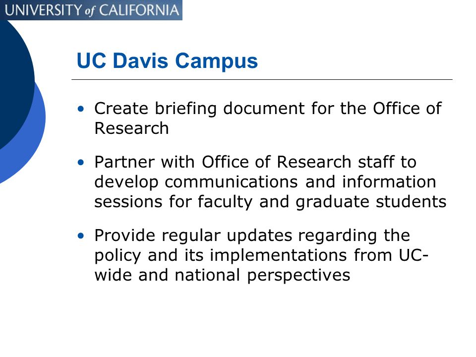 UC Davis Campus Create briefing document for the Office of Research Partner with Office of Research staff to develop communications and information se