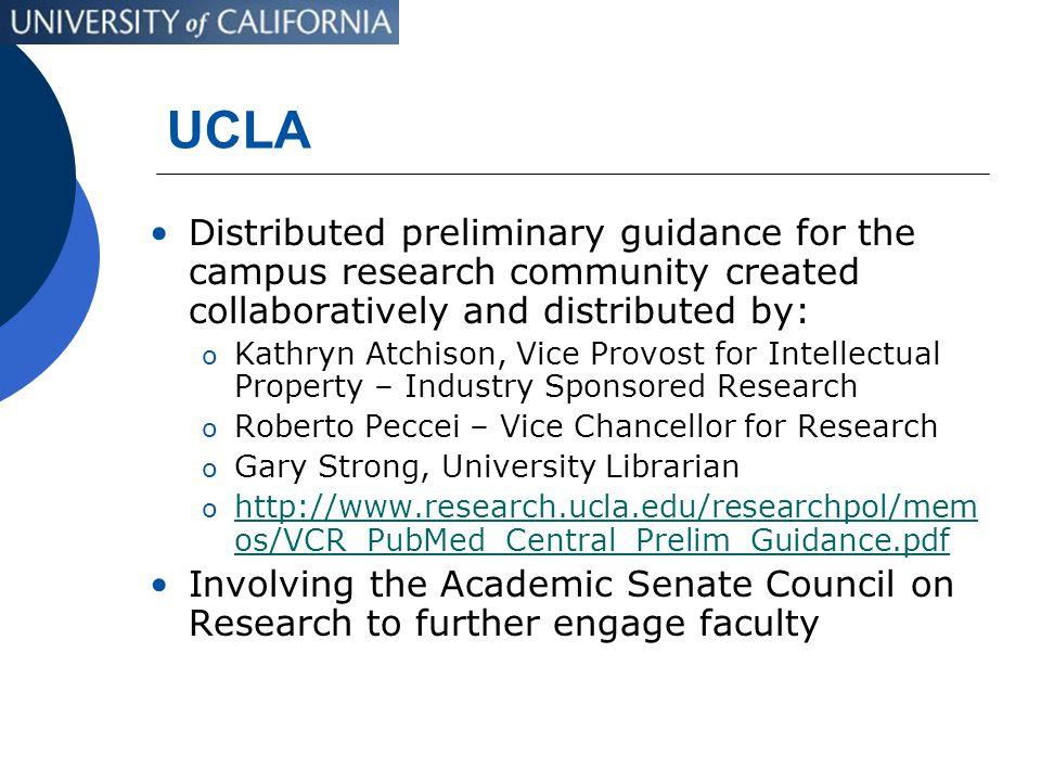 UCLA Distributed preliminary guidance for the campus research community created collaboratively and distributed by: o Kathryn Atchison, Vice Provost f