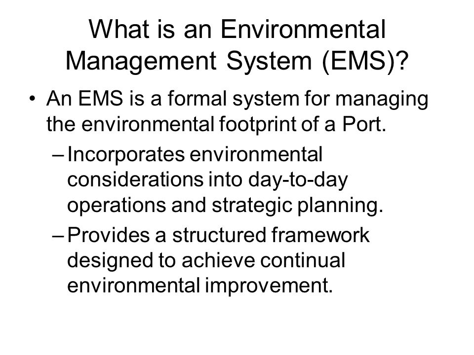What is an Environmental Management System (EMS).