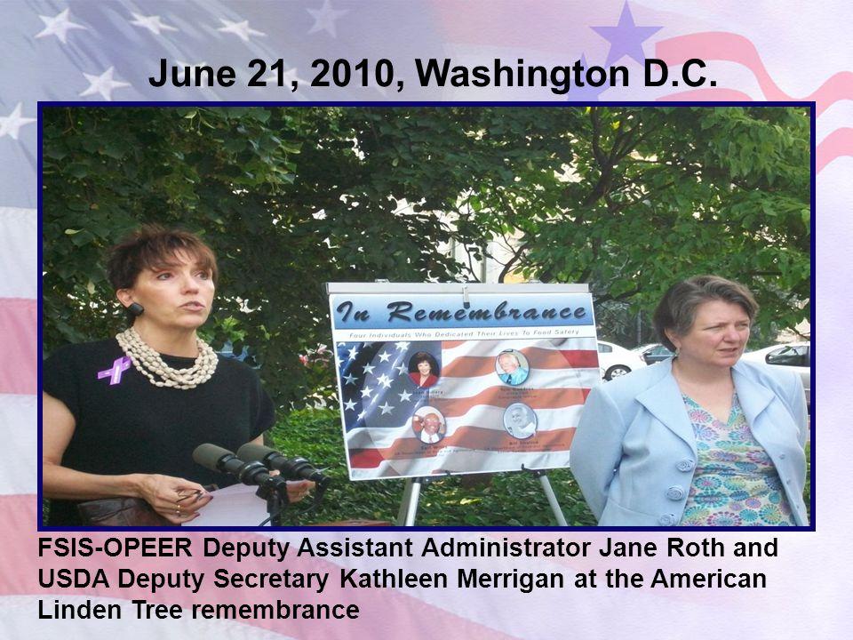 June 21, 2010, Washington D.C. FSIS-OPEER Deputy Assistant Administrator Jane Roth and USDA Deputy Secretary Kathleen Merrigan at the American Linden