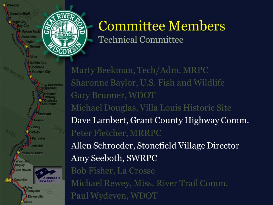 Committee Members Technical Committee Marty Beekman, Tech/Adm.