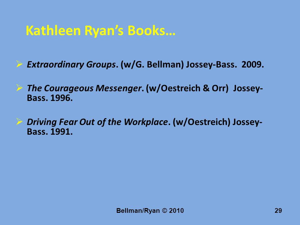 Bellman/Ryan © 201029 Kathleen Ryan's Books…  Extraordinary Groups.