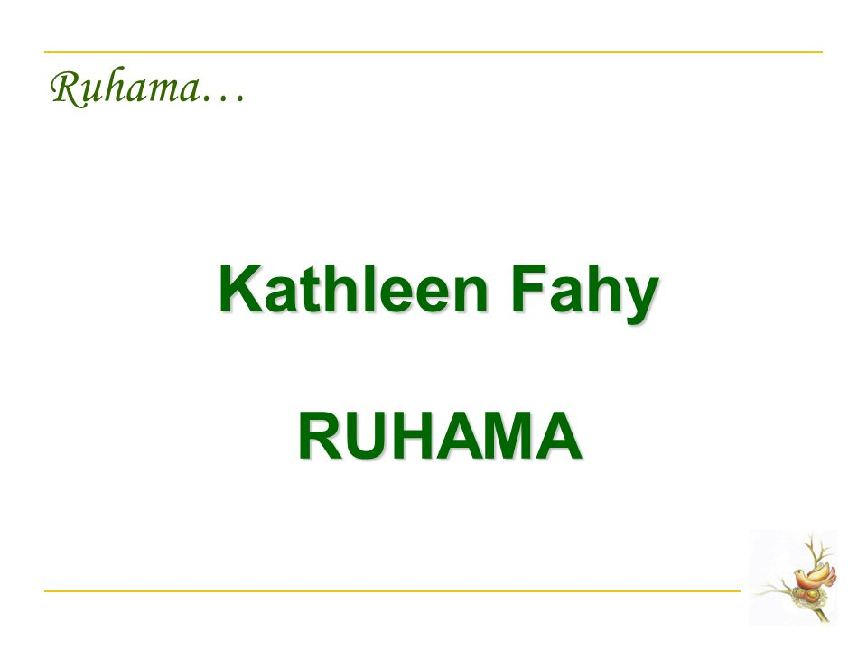 Ruhama… Kathleen Fahy RUHAMA