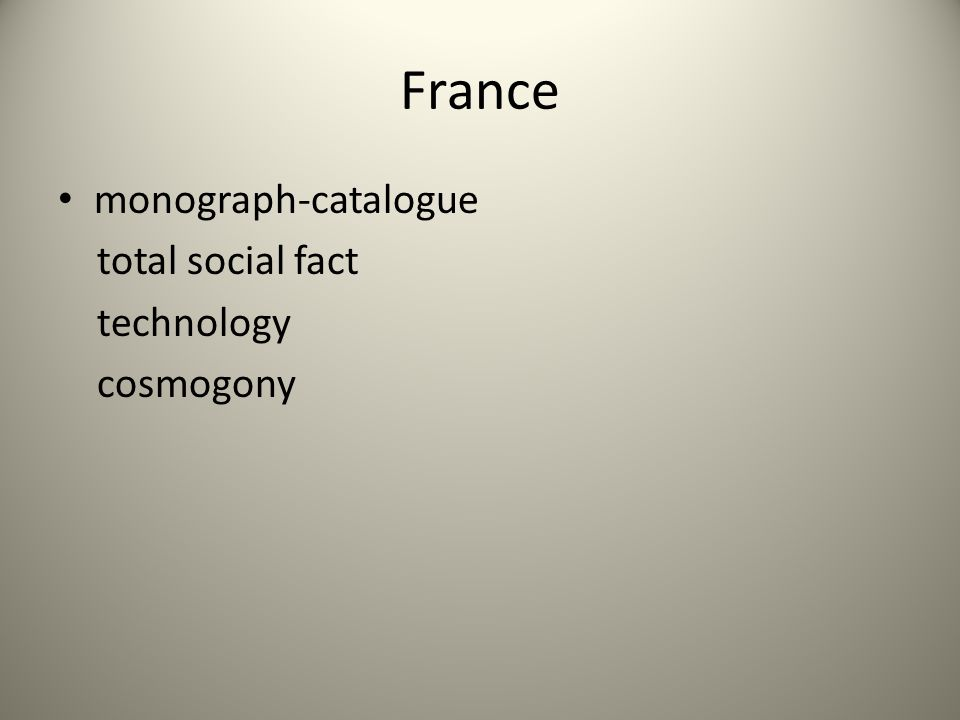 France monograph-catalogue total social fact technology cosmogony