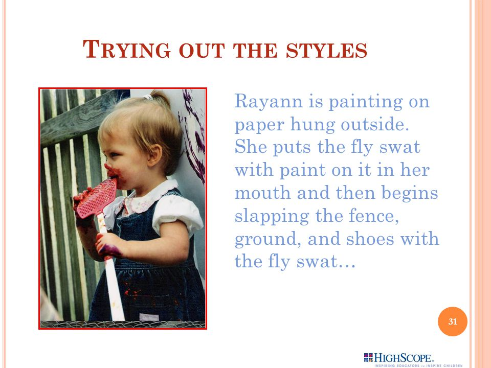 T RYING OUT THE STYLES Rayann is painting on paper hung outside.
