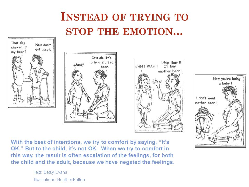 I NSTEAD OF TRYING TO STOP THE EMOTION...