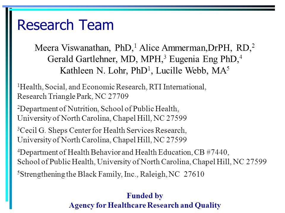 Meera Viswanathan, PhD, 1 Alice Ammerman,DrPH, RD, 2 Gerald Gartlehner, MD, MPH, 3 Eugenia Eng PhD, 4 Kathleen N.