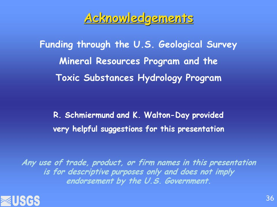 Acknowledgements Funding through the U.S.