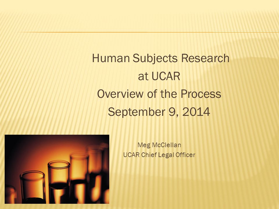  UCAR HSC  HSC Approval Process  How do I comply?...
