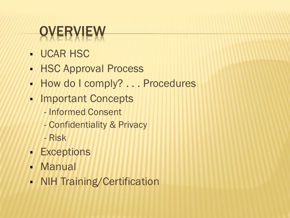  UCAR HSC  HSC Approval Process  How do I comply ...