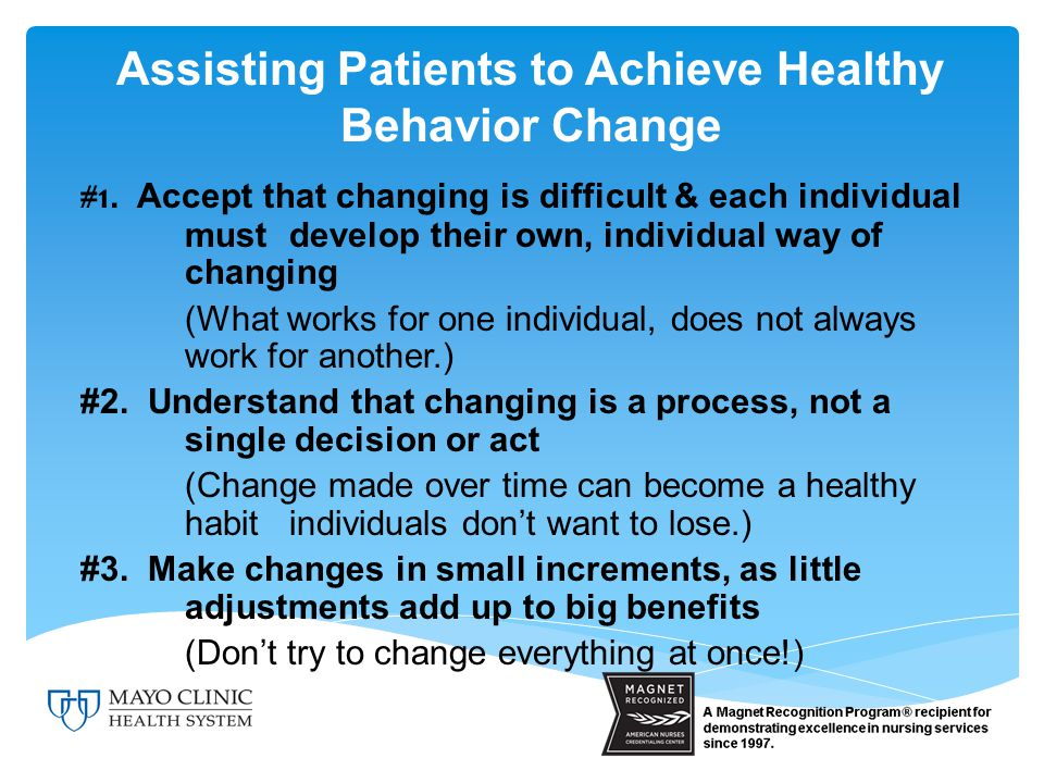 Assisting Patients to Achieve Healthy Behavior Change #1.