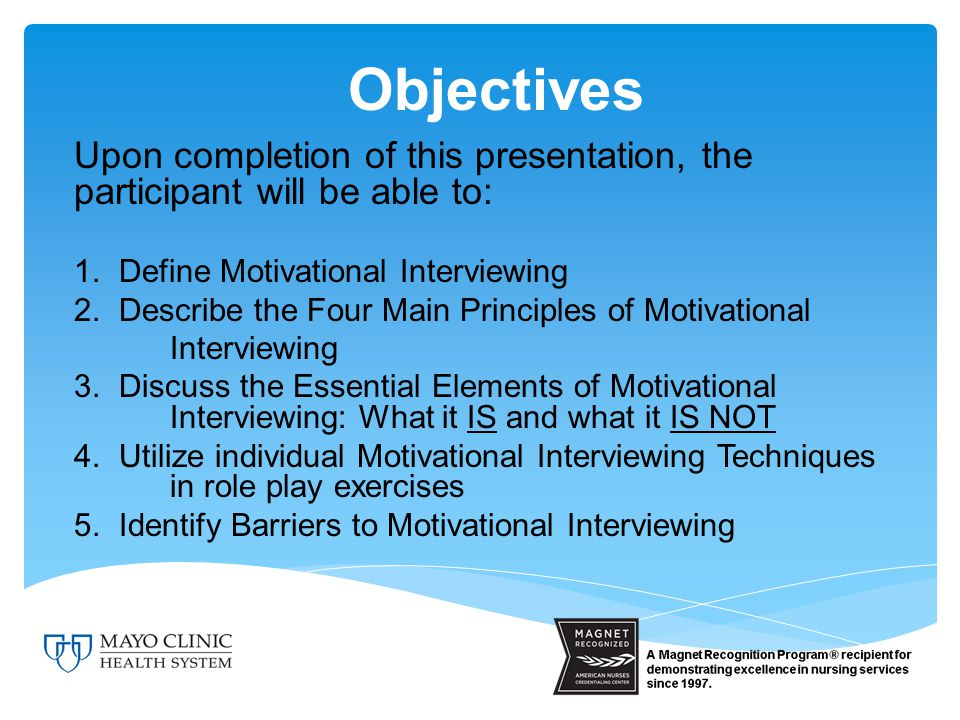 Motivational Interviewing Motivational Interviewing (MI) is a directive, client- centered counseling style for eliciting behavior change by helping clients to explore and resolve ambivalence. (Rollnick & Miller, 1995, p.