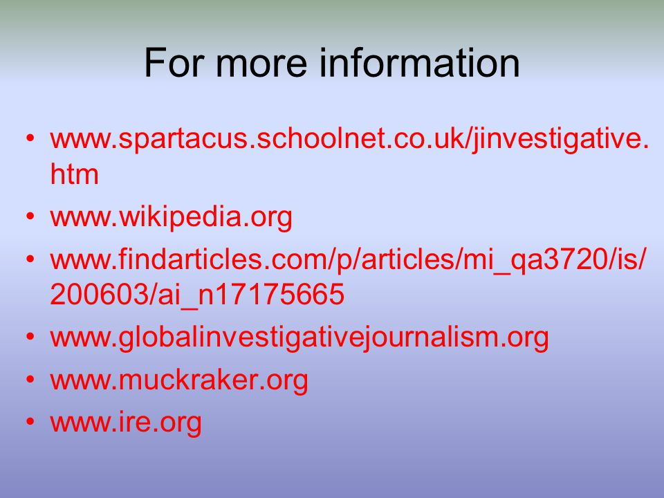 For more information www.spartacus.schoolnet.co.uk/jinvestigative.