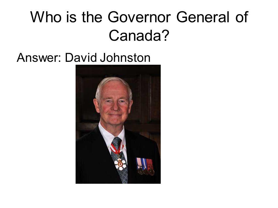 Answer: David Johnston