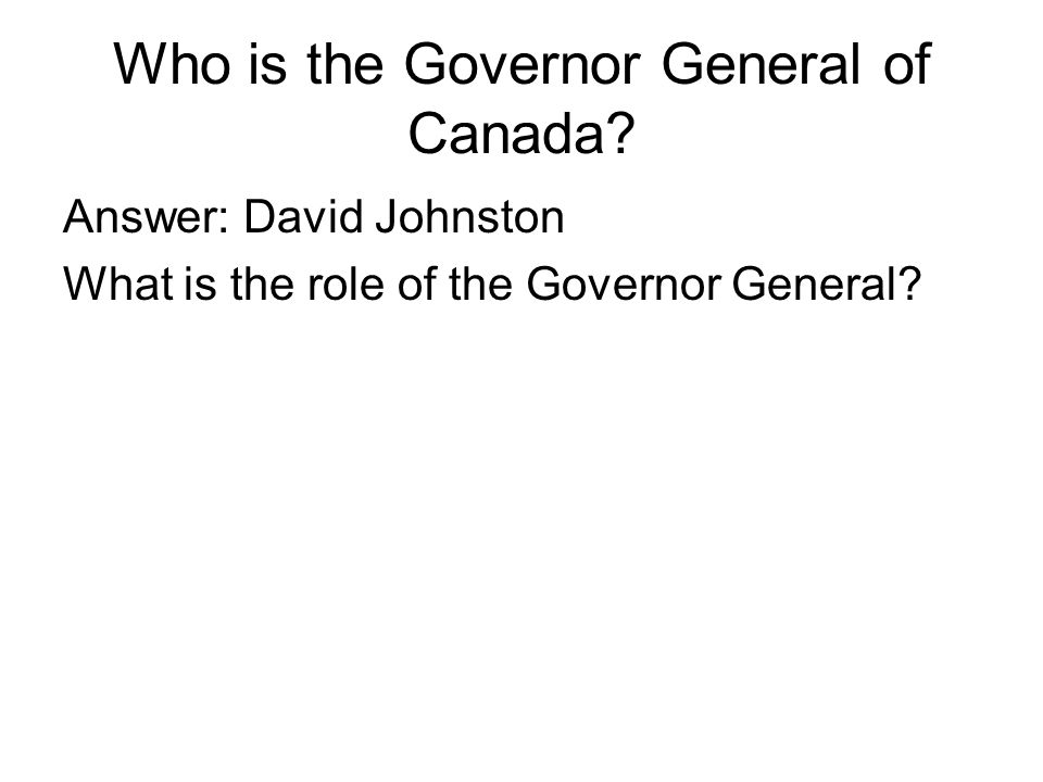 Who is the Governor General of Canada.