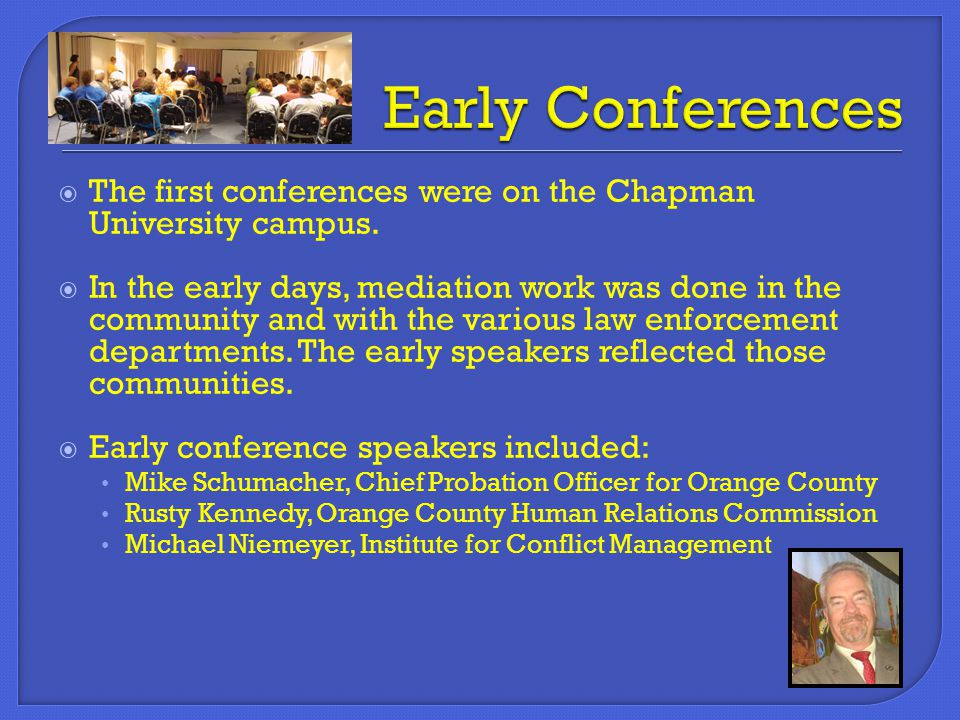  Over the years, other organizations joined in with the conference committee to expand the reach of the conference.