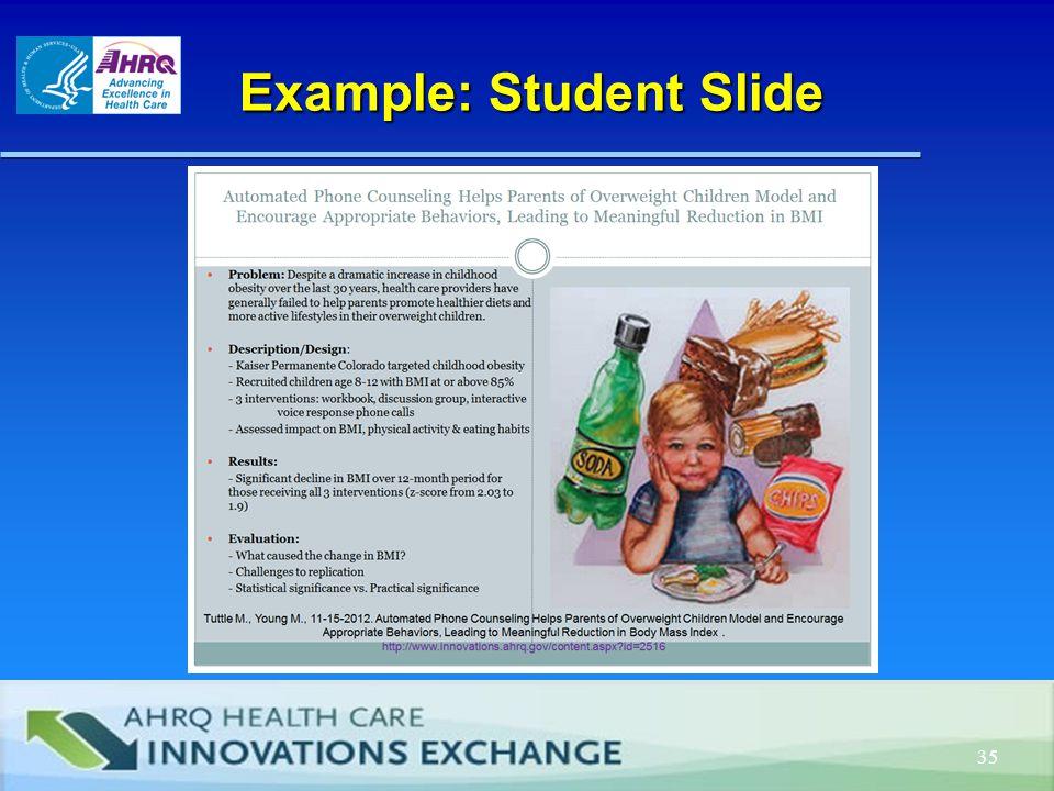 Example: Student Slide Example: Student Slide 35