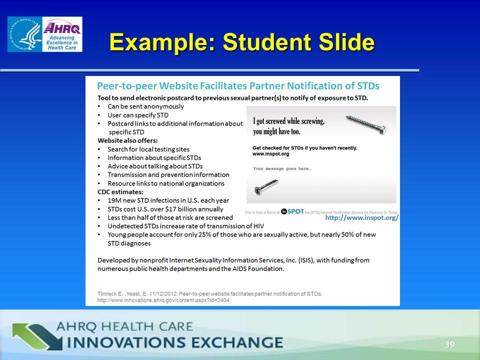 Example: Student Slide Example: Student Slide 39