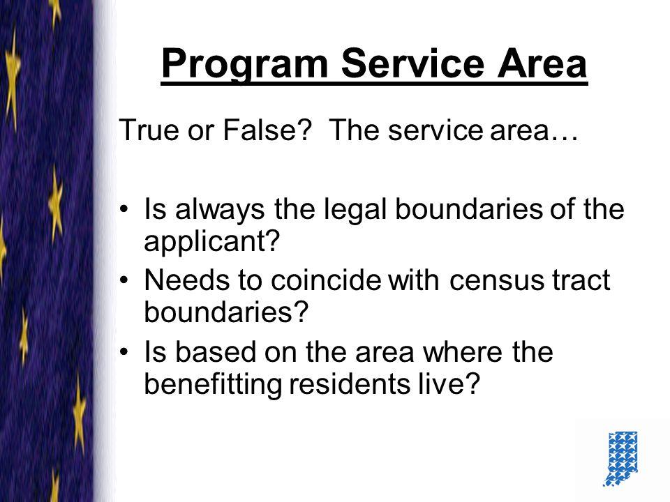 3 Program Service Area True or False.