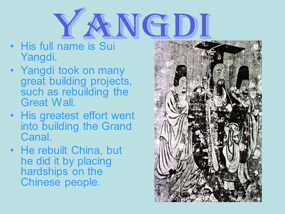 His full name is Sui Yangdi.