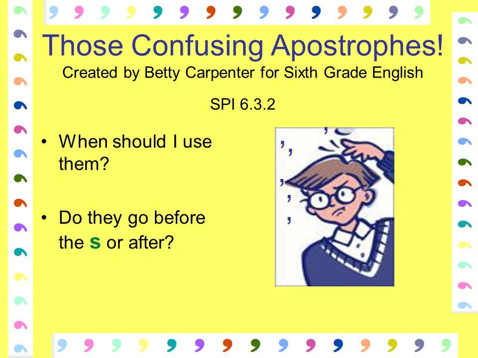 Those Confusing Apostrophes.
